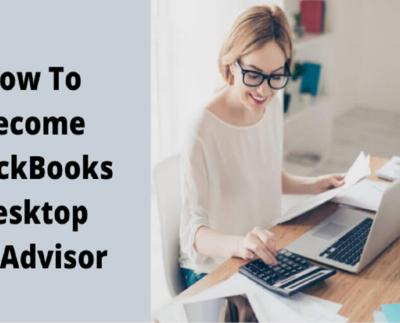 How To Become a QuickBooks Desktop ProAdvisor