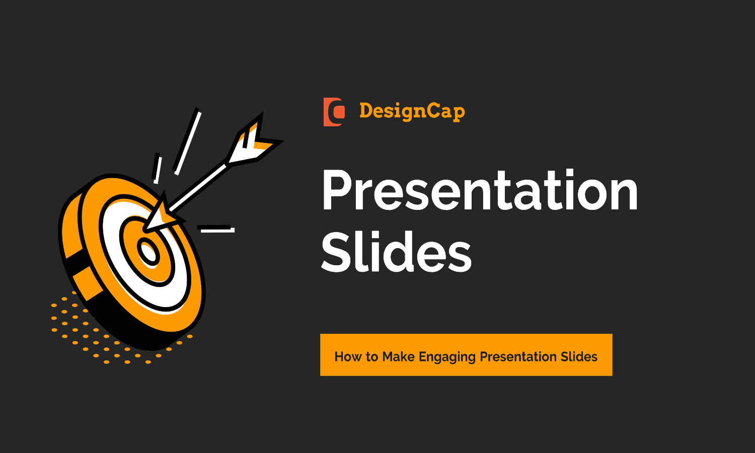 How To Make Engaging Presentation Slides With DesignCap