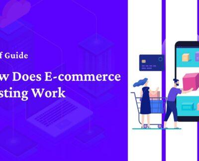 how-does-e-commerce-hosting-work