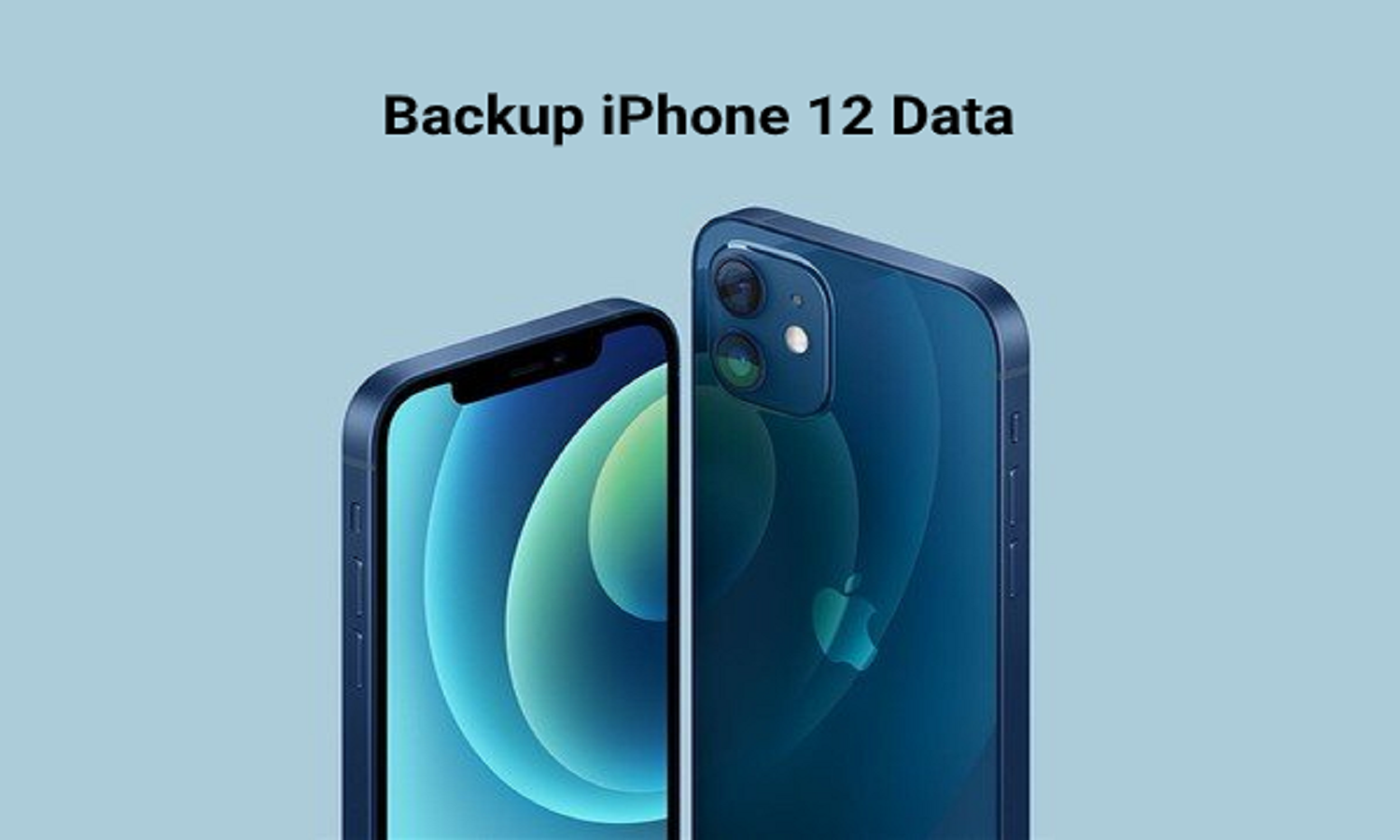 How to Backup iPhone 12 Data (4 Free Methods)