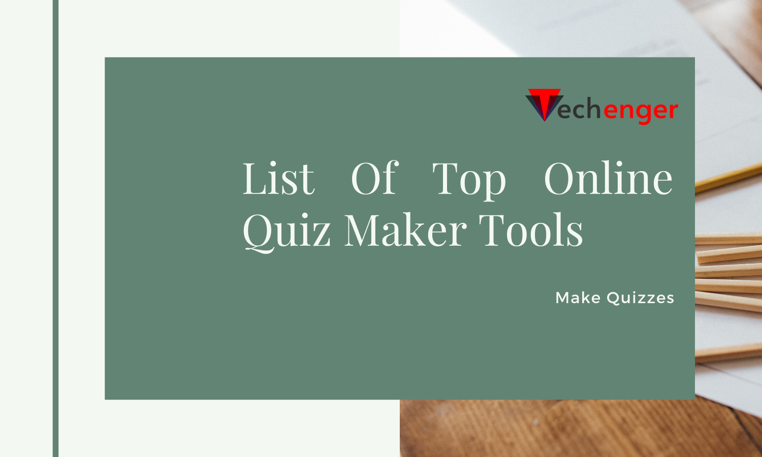 Updated List Of Top Online Quiz Maker Tools To Make Quizzes