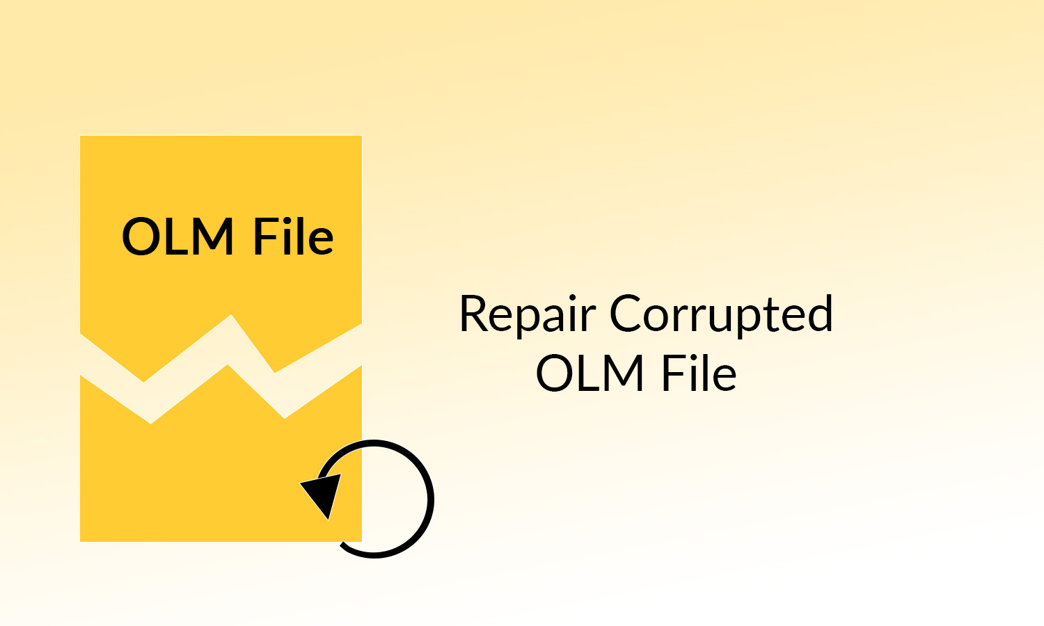 Repair Corrupted OLM File Easily Using the Best Techniques